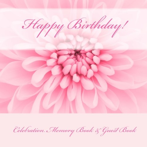 9781512047653: Happy Birthday!: Celebration Memory Book & Guest Book