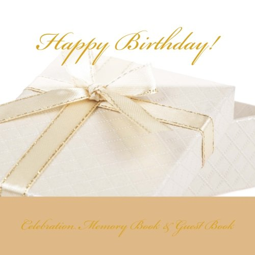 9781512047684: Happy Birthday!: Celebration Memory Book & Guest Book