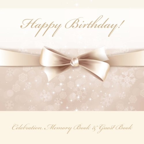9781512047721: Happy Birthday!: Celebration Memory Book & Guest Book