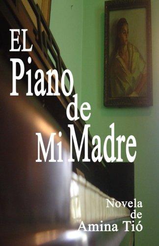 9781512047851: El piano de mi madre (Spanish Edition)