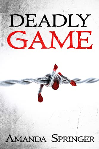 9781512048940: Deadly Game