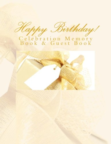 9781512048995: Happy Birthday!: Celebration Memory Book & Guest Book