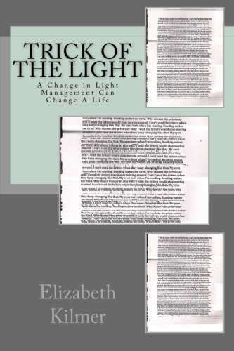 9781512049183: Trick of the Light: A novel about the effects of Irlen Syndrome on a person's self-esteem, personality, and achievements.