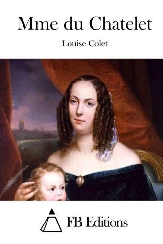 9781512049275: Mme du Chatelet (French Edition)