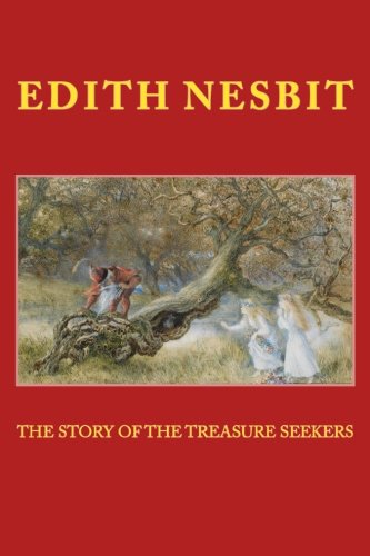 9781512049435: The STORY of the TREASURE SEEKERS: New Edition