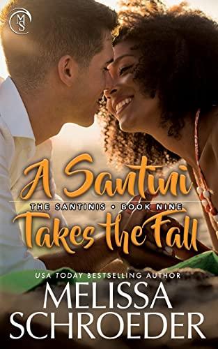 9781512050448: A Santini Takes the Fall (The Santinis Book 9) (Volume 9)