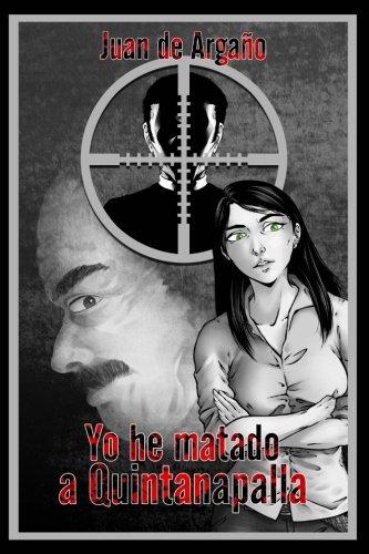 9781512050905: Yo he matado a Quintanapalla (Serie Universo Grillo) (Volume 1) (Spanish Edition)
