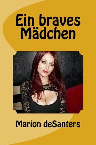 9781512053098: Ein braves Mädchen (German Edition)