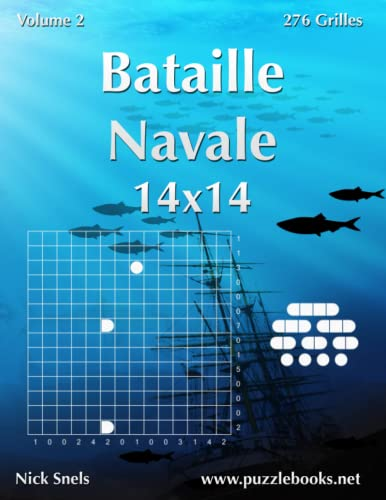 9781512053586: Bataille Navale 14x14 - Volume 2 - 276 Grilles (French Edition)