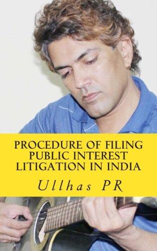 Procedure of Filing Public Interest Litigation in: Pr, Shri Ullhas