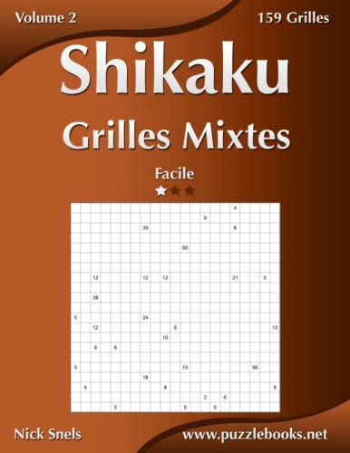 9781512055580: Shikaku Grilles Mixtes - Facile - Volume 2 - 159 Grilles (French Edition)