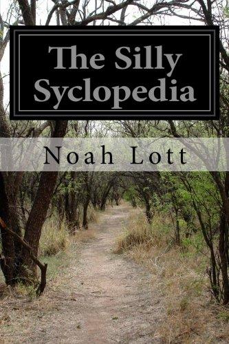 The Silly Syclopedia: Lott, Noah