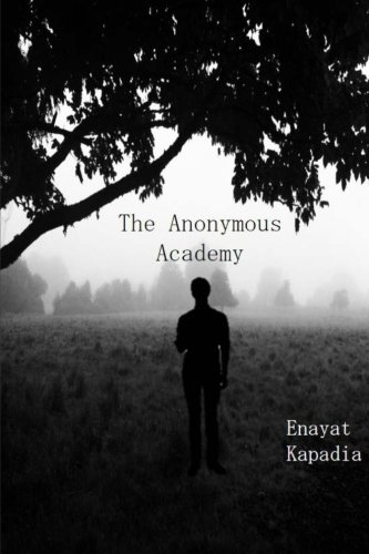 9781512058574: The Anonymous Academy