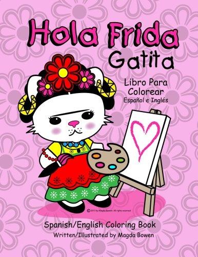 9781512059168: Hola Frida Gatita: Spanish-English Coloring Book (English and Spanish Edition)