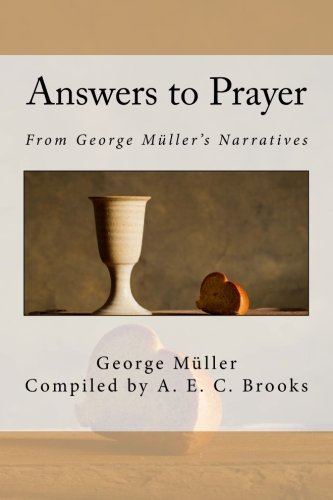 9781512059267: Answers to Prayer: From George Müller's Narratives