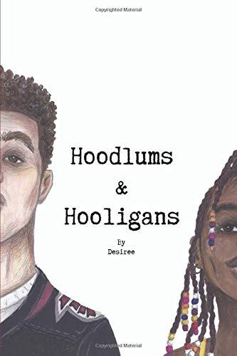 9781512059533: Hoodlums & Hooligans (Hoodlums & Hoolians) (Volume 1)
