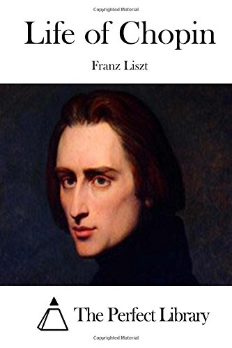 9781512059816: Life of Chopin (Perfect Library)