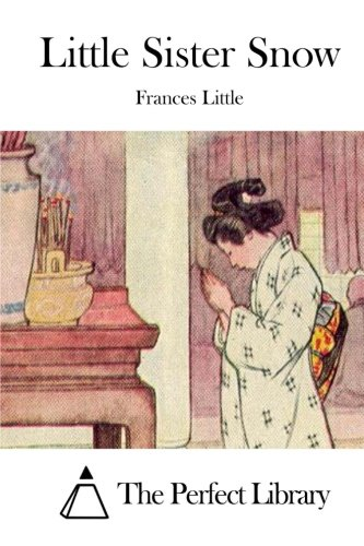 9781512060294: Little Sister Snow (Perfect Library)