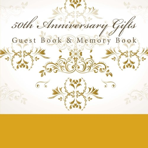 9781512061178: 50th Anniversary Gifts: Guest Book & Memory Book