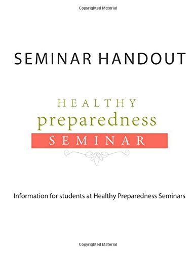 9781512061314: Healthy Preparedness Seminar Handout: Storing & Using Remedies and Tools for Infectious Diseases during a Disaster