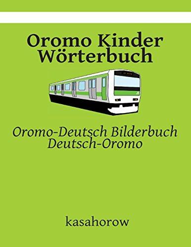 9781512062618: Oromo Kinder Wörterbuch: Oromo-Deutsch Bilderbuch, Deutsch-Oromo (Oromo kasahorow)