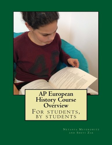 9781512063004: AP European History Course Overview: For students, by students