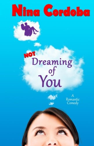 9781512063523: Not Dreaming of You (Volume 1)