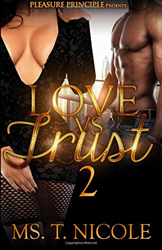 Love VS. Trust 2: Nicole, Ms. T.