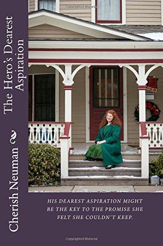 9781512066548: The Hero's Dearest Aspiration (The Glory of Friendship) (Volume 1)