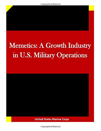 9781512066913: Memetics: A Growth Industry in U.S. Military Operations