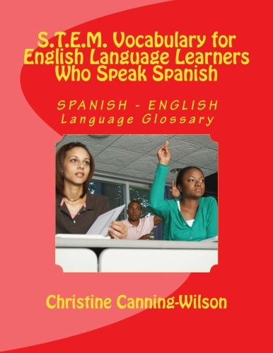 9781512067330: S.T.E.M. Vocabulary for English Language Learners Who Speak Spanish: SPANISH - ENGLISH Language Glossary (Volume 2) (Spanish and English Edition)