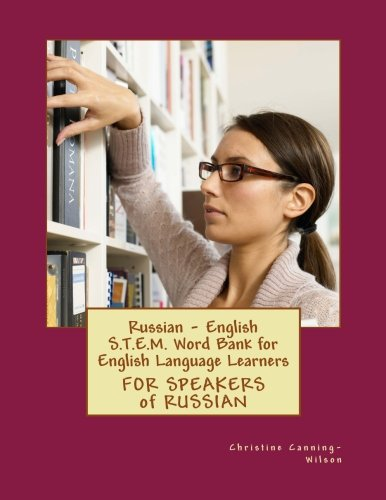 9781512068634: Russian - English S.T.E.M. Word Bank for English Language Learners: FOR SPEAKERS of RUSSIAN (STEM for English Language Learners) (Volume 4)