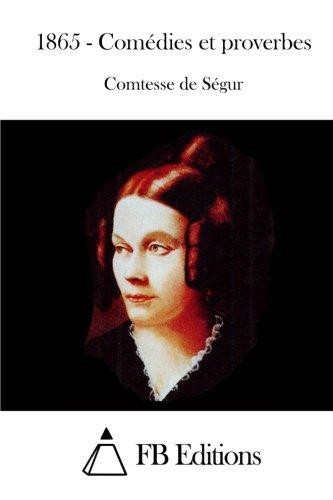 9781512068856: 1865 - Comédies et proverbes (French Edition)