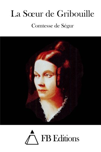 9781512069662: La Soeur de Gribouille (French Edition)