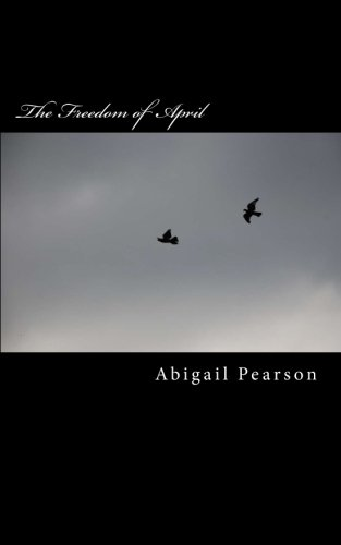 9781512069679: The Freedom of April