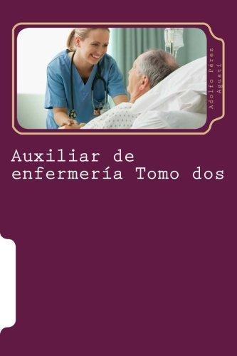 9781512071191: Auxiliar de enfermería Tomo dos: Curso formativo (Cursos formativos) (Volume 15) (Spanish Edition)
