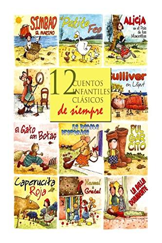 12 Cuentos Infantiles Clasicos de Siempre (Paperback): Hermanos Grimm, Charles