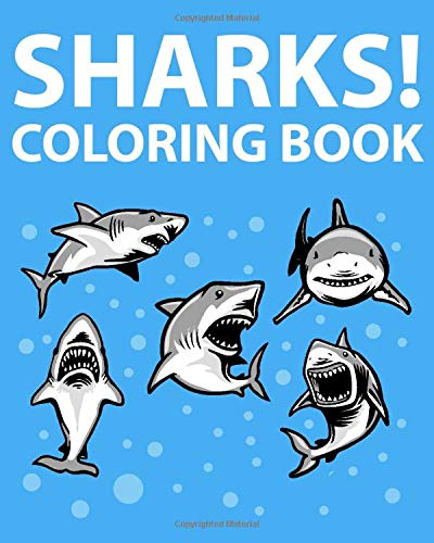 9781512073317: Sharks! Coloring Book: 30 Illustrations For Your Child To Color, With A Fun Shark Fact On Each Page!