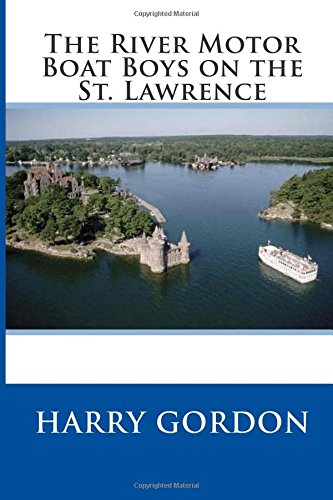 9781512073942: The River Motor Boat Boys on the St. Lawrence