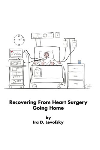 9781512075502: Recovering From Heart Surgery: Going Home