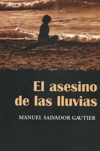 El Asesino de Las Lluvias: Gautier, Manuel Salvador