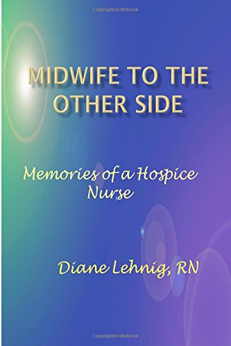 9781512076370: Midwife to the Other Side: Memories of a Hospice Nurse