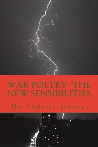 9781512076783: War Poetry- The New Sensibilities