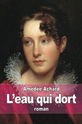 L'Eau-Qui-Dort: Achard, Amedee