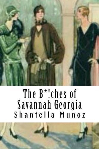 9781512081305: The B*!ches of Savannah Georgia