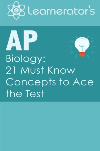 9781512083446: AP Biology: 21 Must Know Concepts to Ace the Test (AP Prep Books)