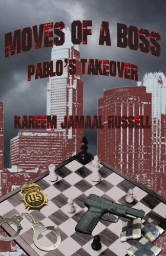 9781512083989: Moves of a Boss: Pablo's Takeover