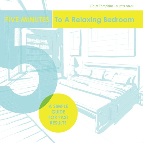 9781512084269: Five Minutes to a Relaxing Bedroom
