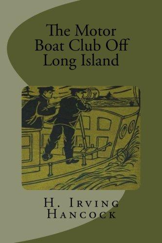 9781512086096: The Motor Boat Club Off Long Island