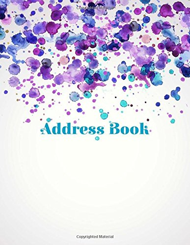 Address Book (Beautiful Address Books-Watercolor Splash Design ) (Volume 34): and Journals, ...